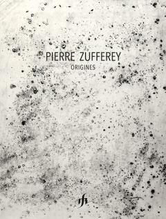 Origines - Pierre Zufferey