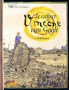 Le cahier de Vincent Van Gogh