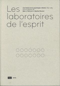 Les laboratoires de l'esprit