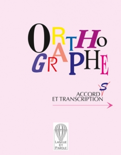 Orthographe accords et transcription