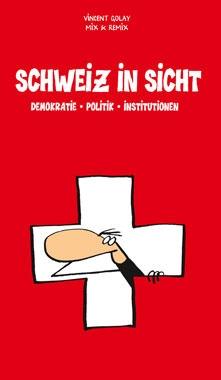Schweiz in Sicht