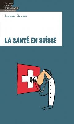 La santé en Suisse