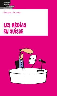 Les médias en Suisse
