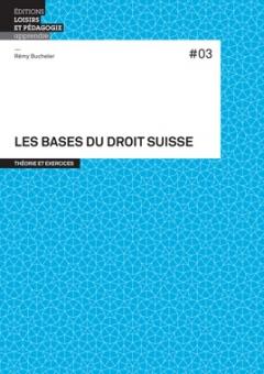 Les bases du droit suisse #03