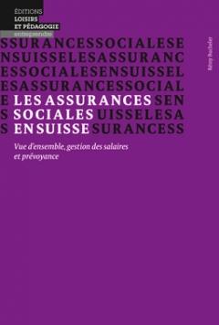 Les assurances sociales en Suisse