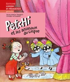 Petchi et les animaux du cirque