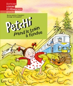 Petchi prend le train à fondue