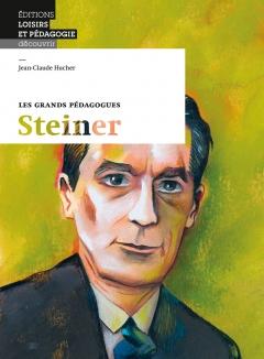 Les grands pédagogues: Steiner