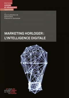 Marketing horloger: l'intelligence digitale