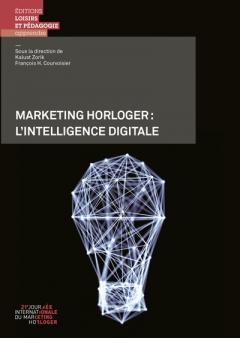 Marketing horloger: l'intelligence digitale