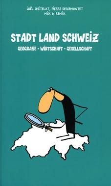 Stadt Land Schweiz