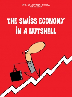The Swiss Economy in a Nutshell