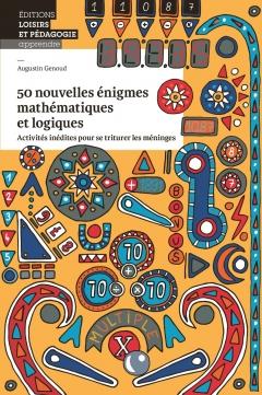 50 nouvelles énigmes mathématiques
