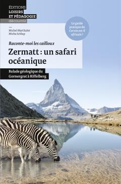Zermatt: un safari océanique