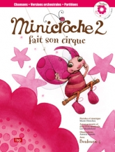Minicroche 2 fait son cirque