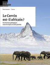 Le Cervin est-il africain?