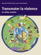 Transmuter la violence