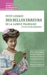 Petit lexique des belles erreurs de la langue française