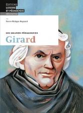 Les grands pédagogues: Girard