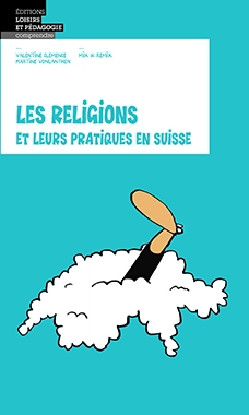 Les religions et leurs pratiques en Suisse
